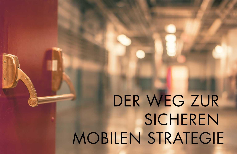 Universitätsklinik Aachen - Der Weg zu einer sicheren Mobilen Strategie