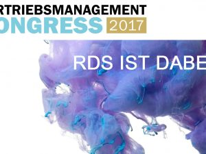 Vertriebsmanagementkongress 2017 – Digital Customer Experience mit RDS